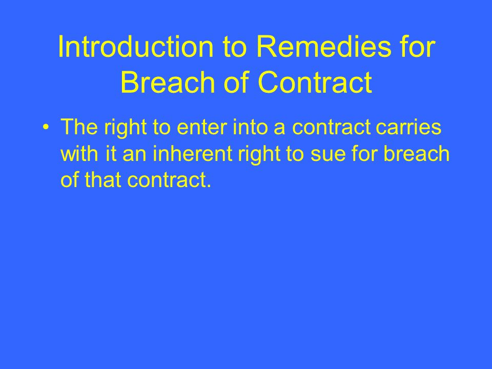 Business Law Chapter  Contract Remedies Introduction To Remedies