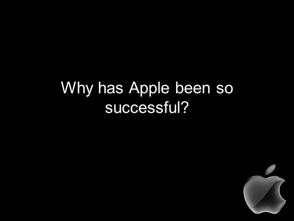 Why has Apple been so successful