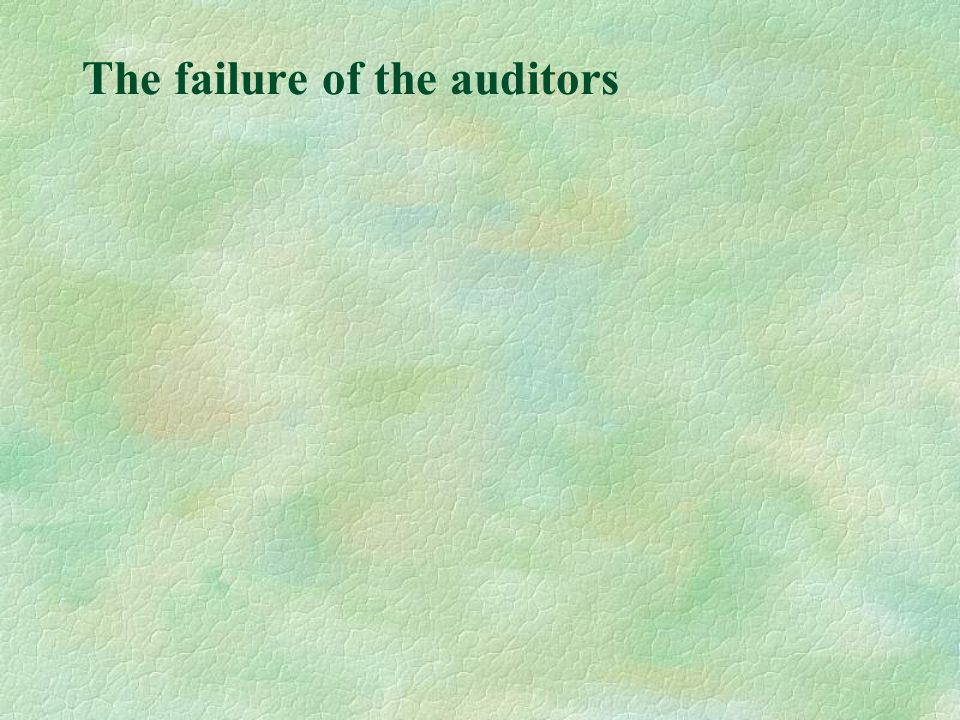 The failure of the auditors