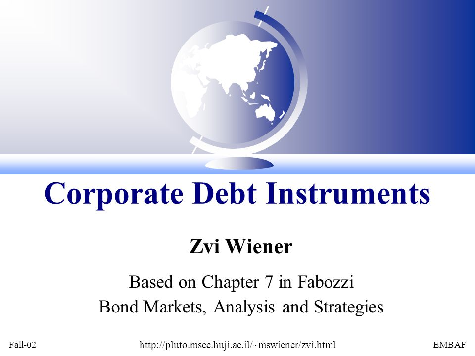 Zvi WienerFabozzi Ch 7 slide 22 Bankruptcy and Creditor rights Liquidation (Chapter 7) Reorganization (Chapter 11)