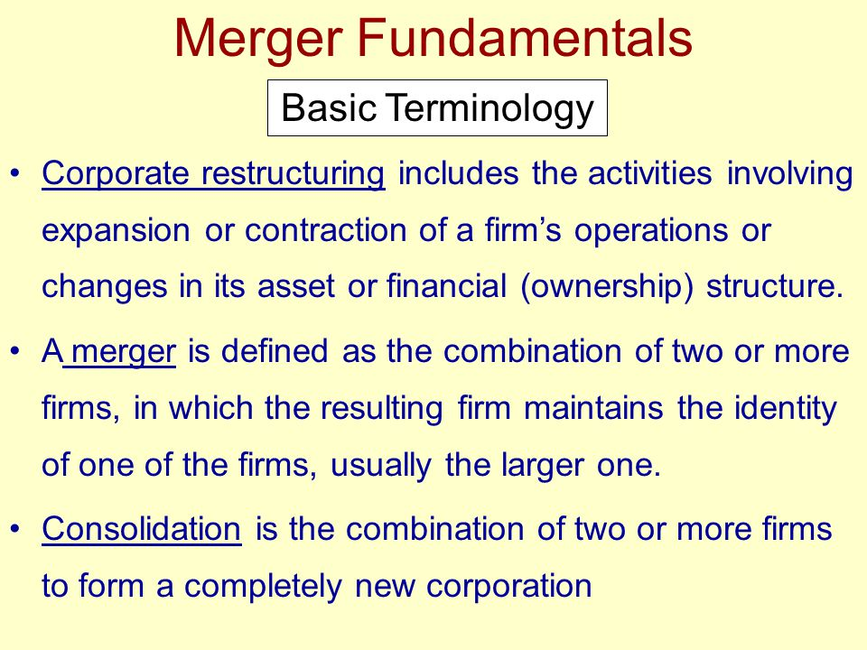 Merger Fundamentals A holding company is a corporation that has voting control of one or more other corporations.