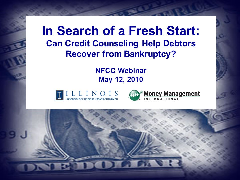 In Search of a Fresh Start: Can Credit Counseling Help Debtors Recover from Bankruptcy.