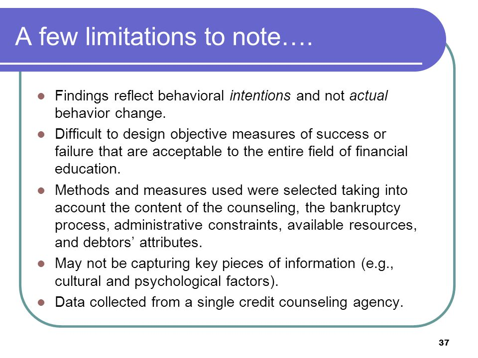 A few limitations to note…. Findings reflect behavioral intentions and not actual behavior change.
