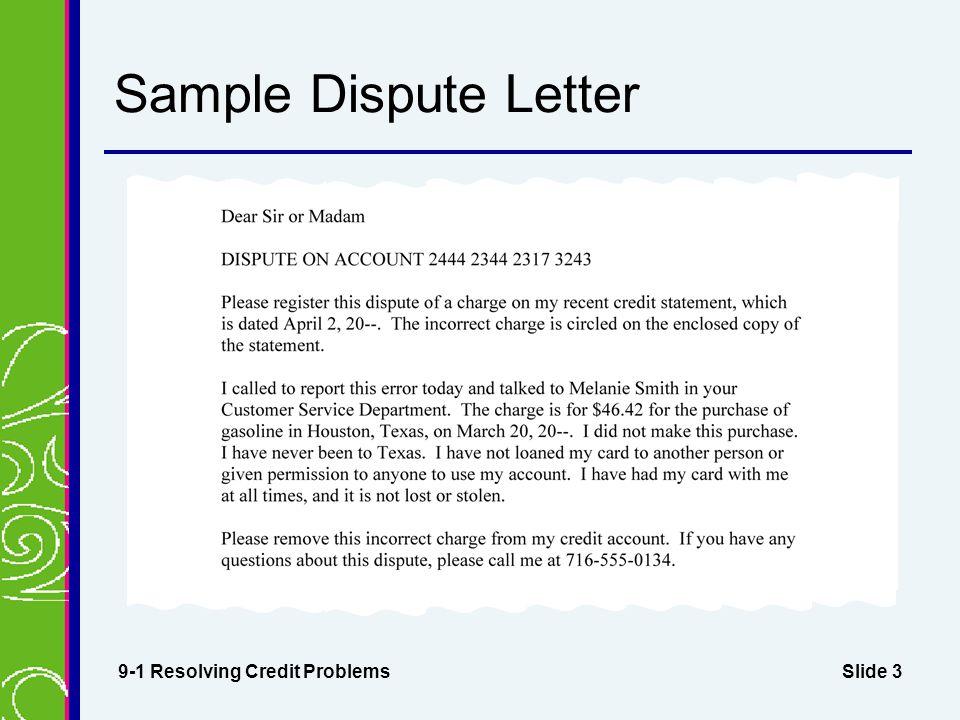 Slide 3 Sample Dispute Letter 9-1 Resolving Credit Problems