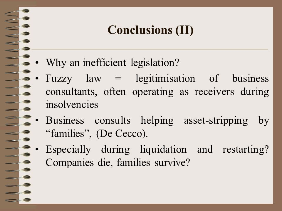 Conclusions (II) Why an inefficient legislation.