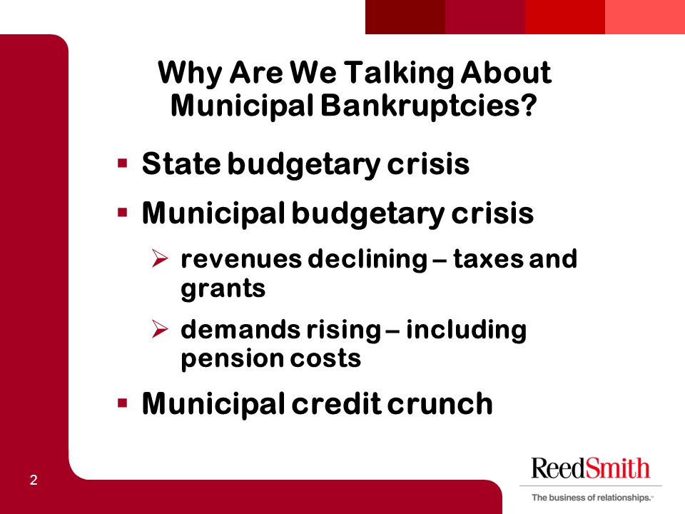 2 Why Are We Talking About Municipal Bankruptcies.