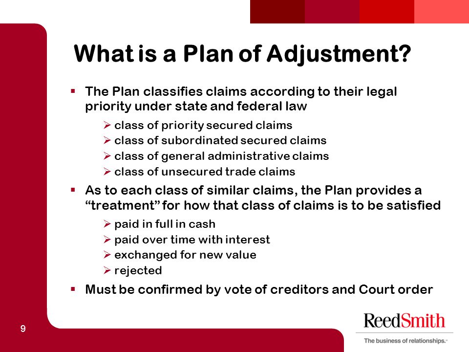 9 What is a Plan of Adjustment.