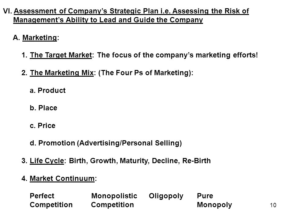 10 VI. Assessment of Company's Strategic Plan i.e.