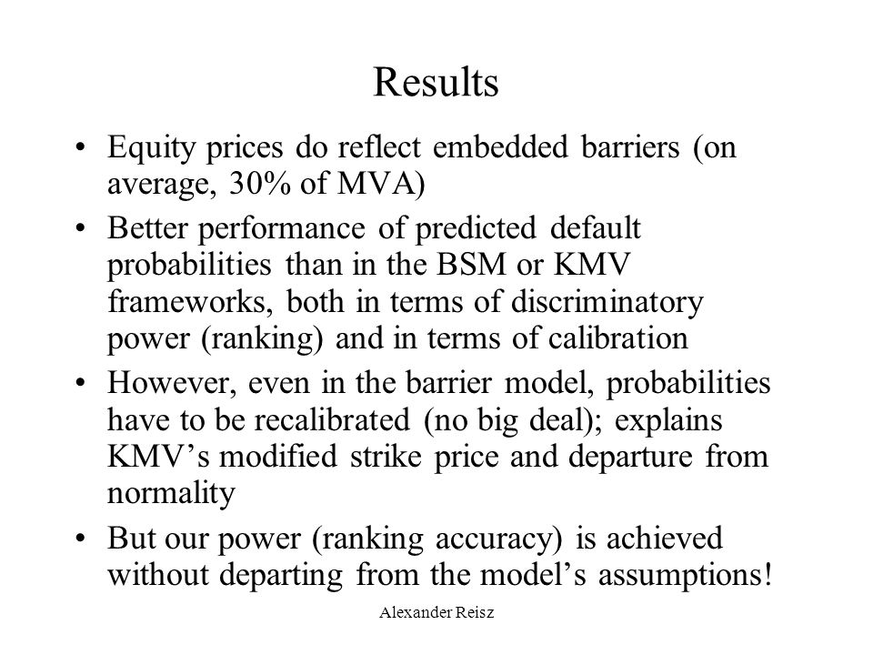 Evaluating the performance of probability estimates Accuracy does not reflect quality of probabilities: –No discrimination for extreme priors (a dumb model can achieve very high accuracy) –Equal penalty for prediction of 0.01 or 0.499 in case of default (although the latter is very large in credit risk): accuracy is not designed to judge continuous probabilities, but 0/1 predictions –But in credit risk, we are not interested in 0/1 predictions, but in a continuous variable (at what rate should we lend?) ; even more so the case because of asymmetry of costs (lending to Enron vs.