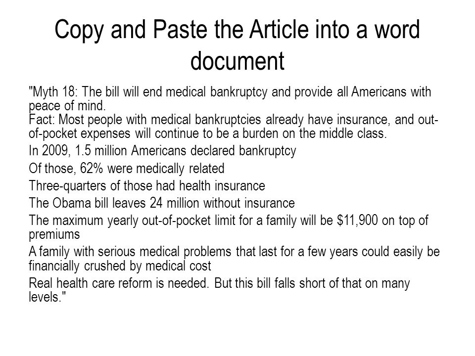 Copy and Paste the Article into a word document Myth 18: The bill will end medical bankruptcy and provide all Americans with peace of mind.