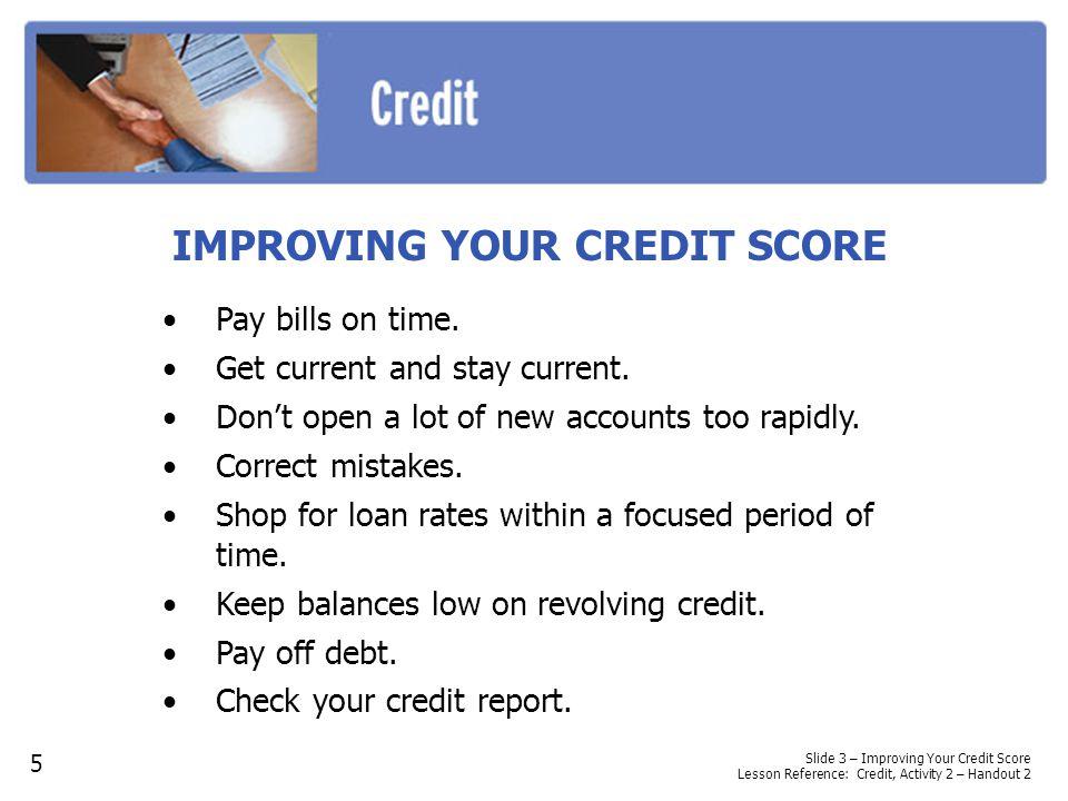 SAMPLE CREDIT APPLICATION 6 Slide 5 – Sample Credit Application Lesson Reference: Credit, Activity 3 – Handout 3