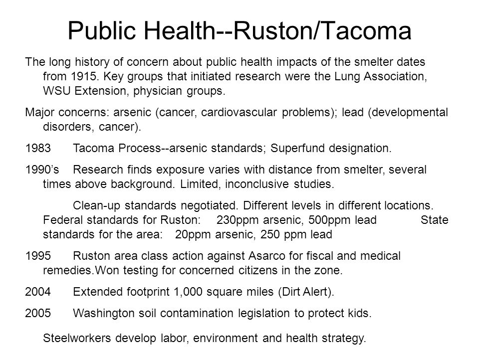 Public Health--Ruston/Tacoma The long history of concern about public health impacts of the smelter dates from 1915.