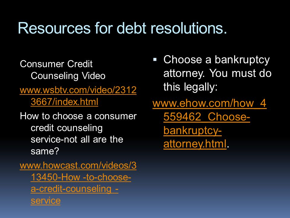 Resources for debt resolutions.