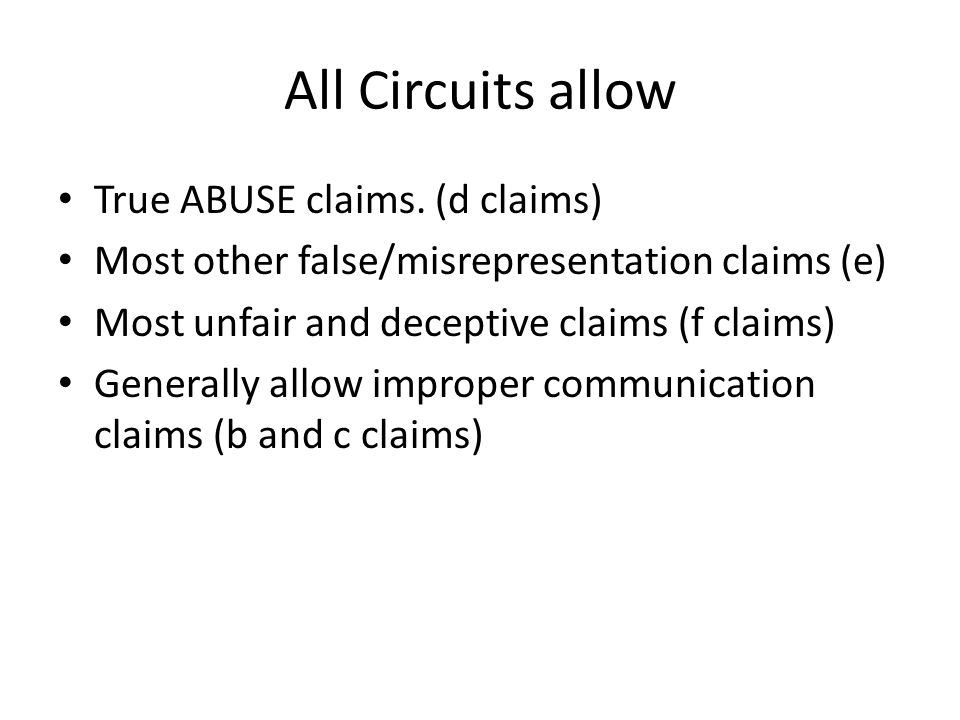 All Circuits allow True ABUSE claims.