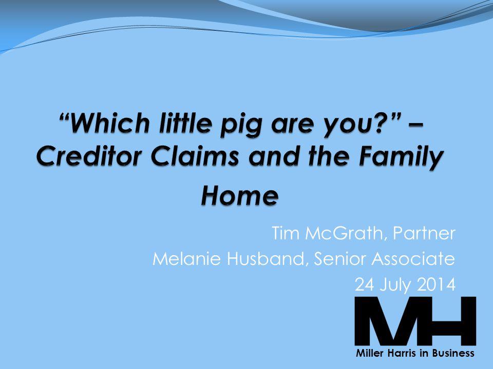 Tim McGrath, Partner Melanie Husband, Senior Associate 24 July 2014 Miller Harris in Business