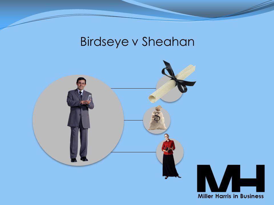 Birdseye v Sheahan Miller Harris in Business
