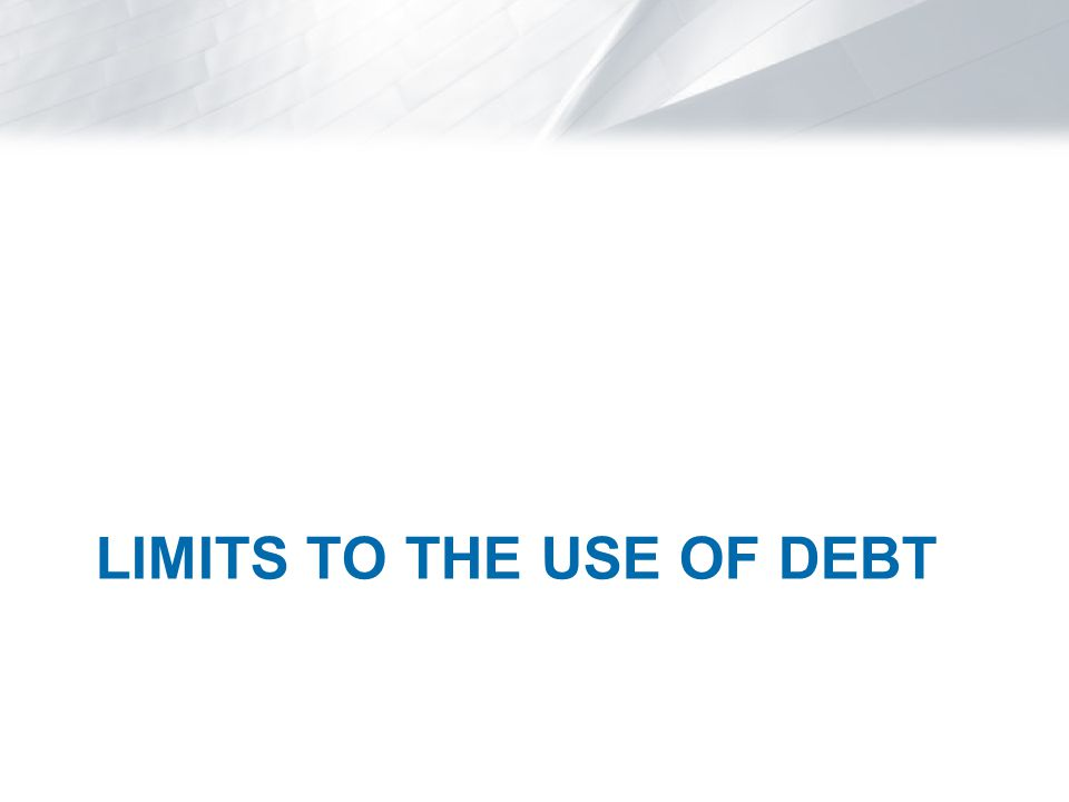 Optimal Leverage For low levels of debt, the risk of default remains low and the main effect of an increase in leverage is an increase in the interest tax shield.