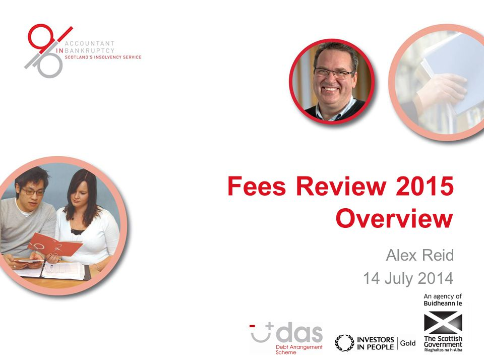 Fees Review 2015 Overview Alex Reid 14 July 2014