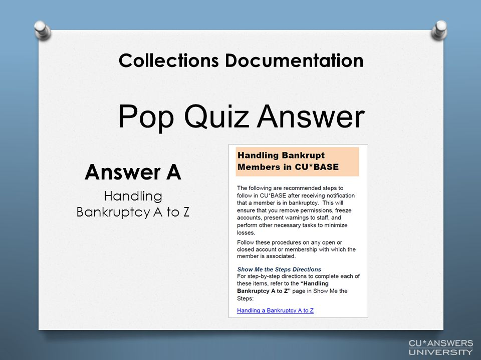 Pop Quiz Answer Answer A Handling Bankruptcy A to Z Collections Documentation