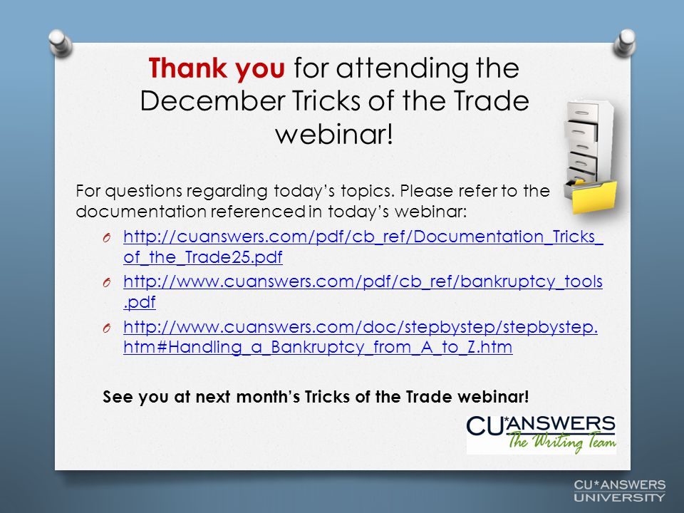 Thank you for attending the December Tricks of the Trade webinar.