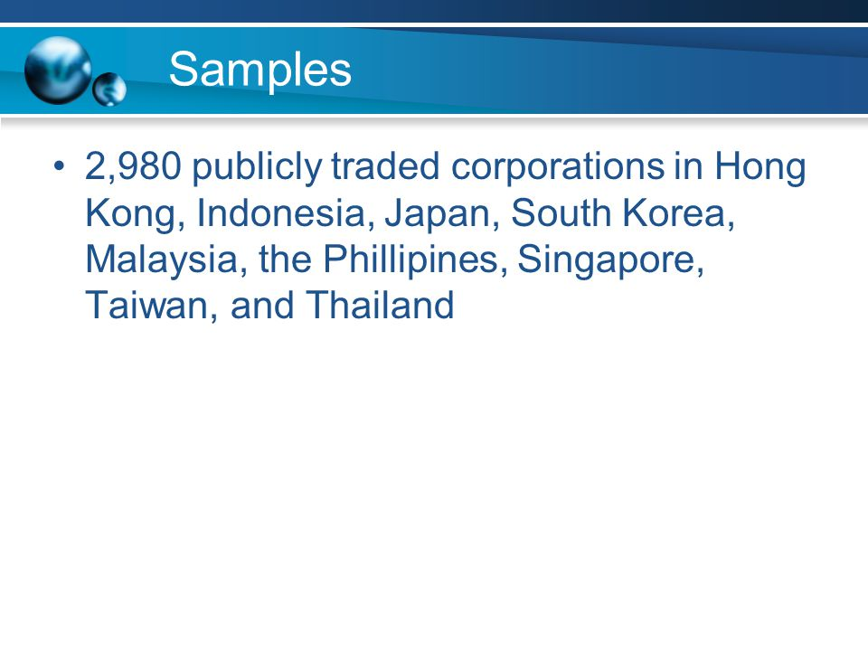 Samples 2,980 publicly traded corporations in Hong Kong, Indonesia, Japan, South Korea, Malaysia, the Phillipines, Singapore, Taiwan, and Thailand