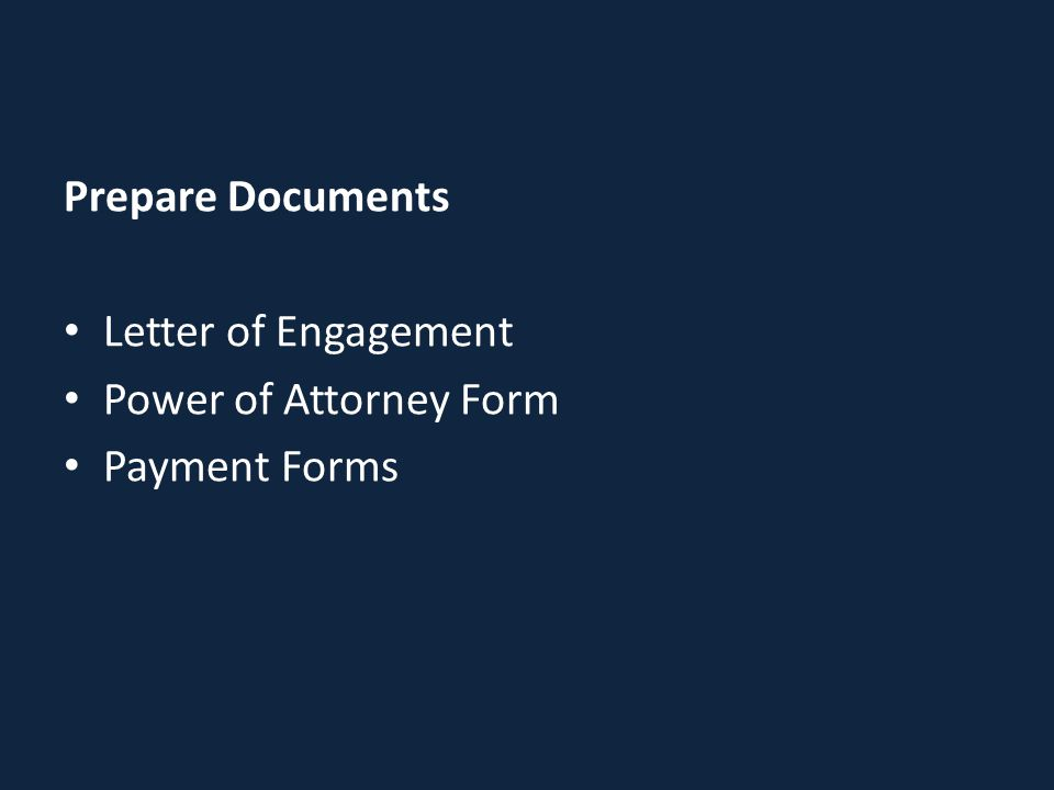 Prepare Documents Letter of Engagement Power of Attorney Form Payment Forms
