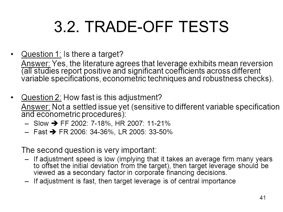 41 3.2.TRADE-OFF TESTS Question 1: Is there a target.
