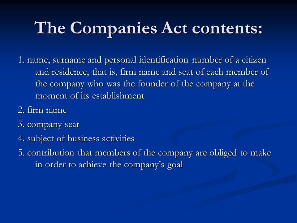 The Companies Act contents: 1.