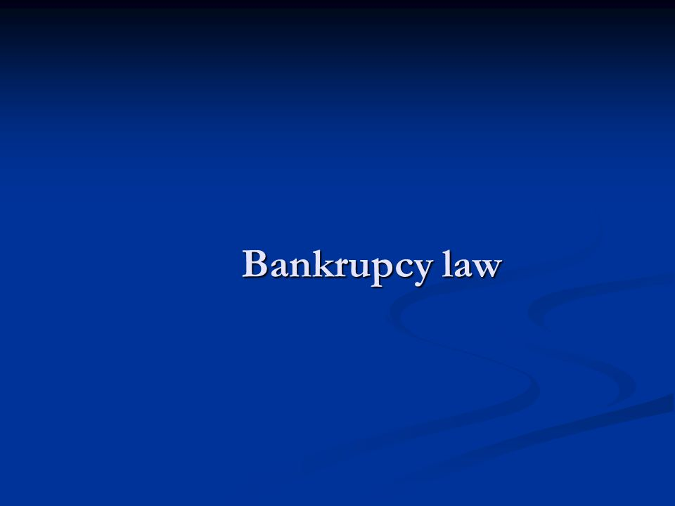 Bankrupcy law