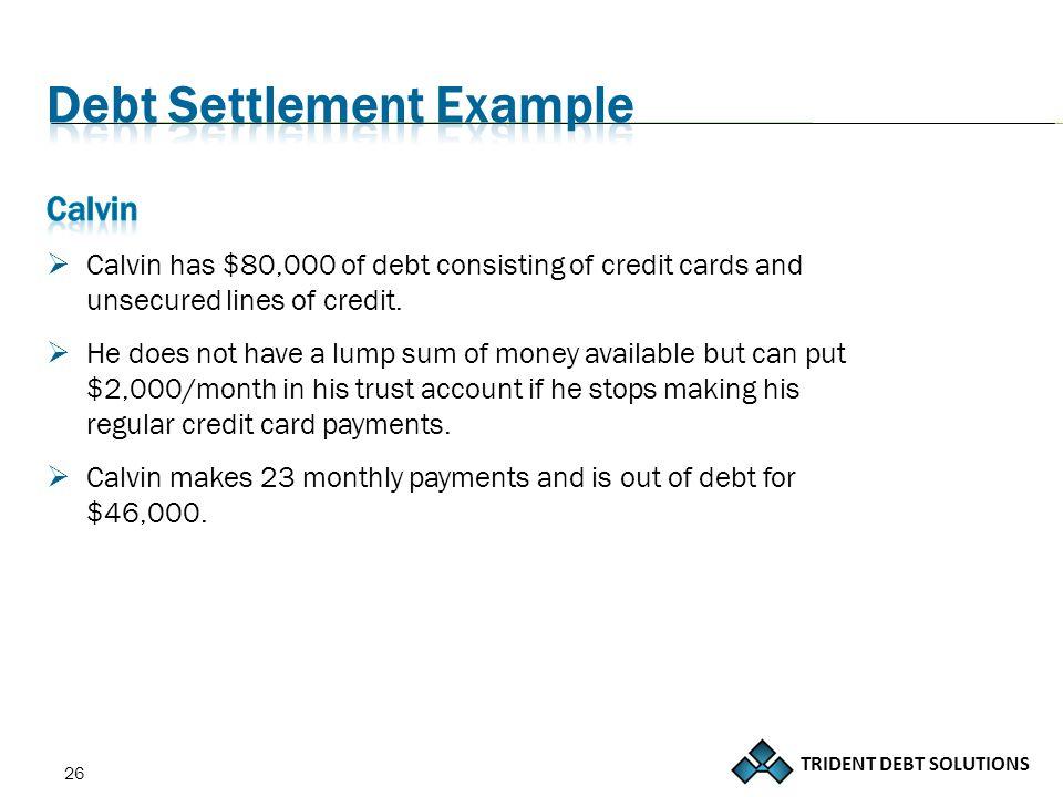 TRIDENT DEBT SOLUTIONS 26