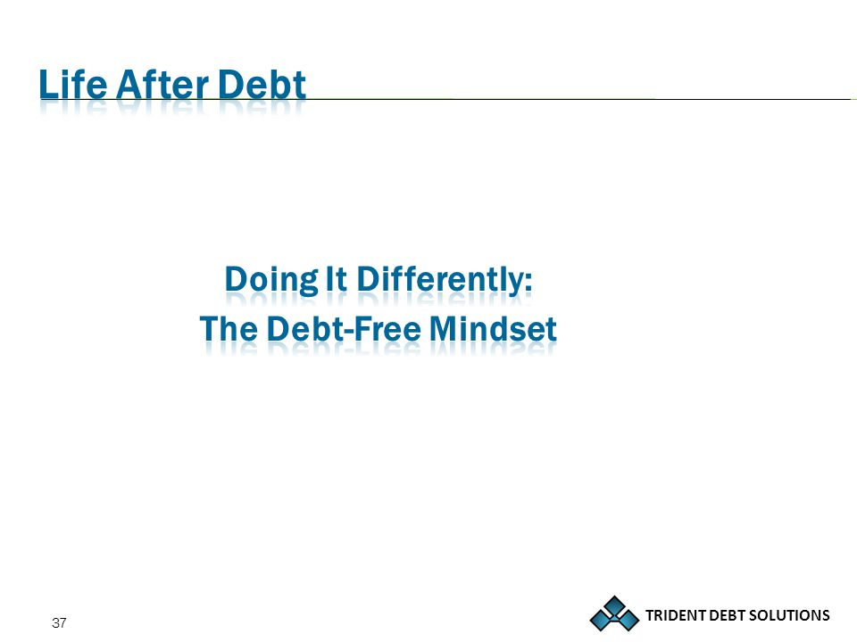 TRIDENT DEBT SOLUTIONS 37
