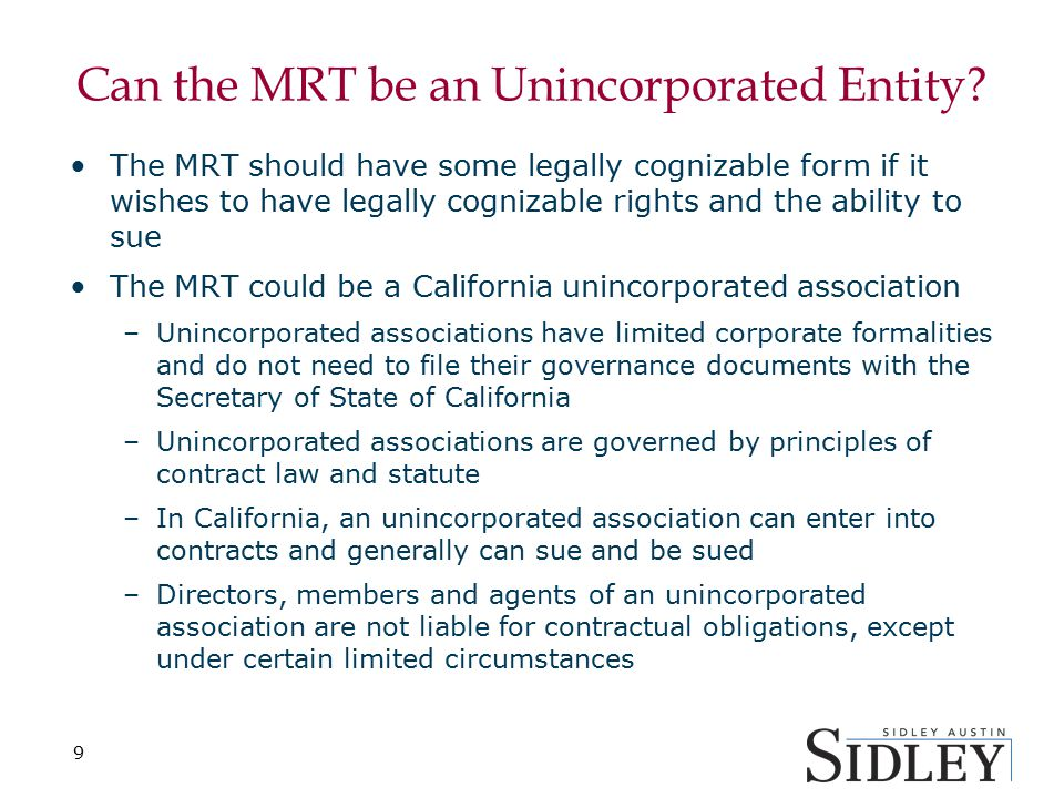 Can the MRT be an Unincorporated Entity? The MRT should have some legally cognizable form if it wishes to have legally cognizable rights and the abili