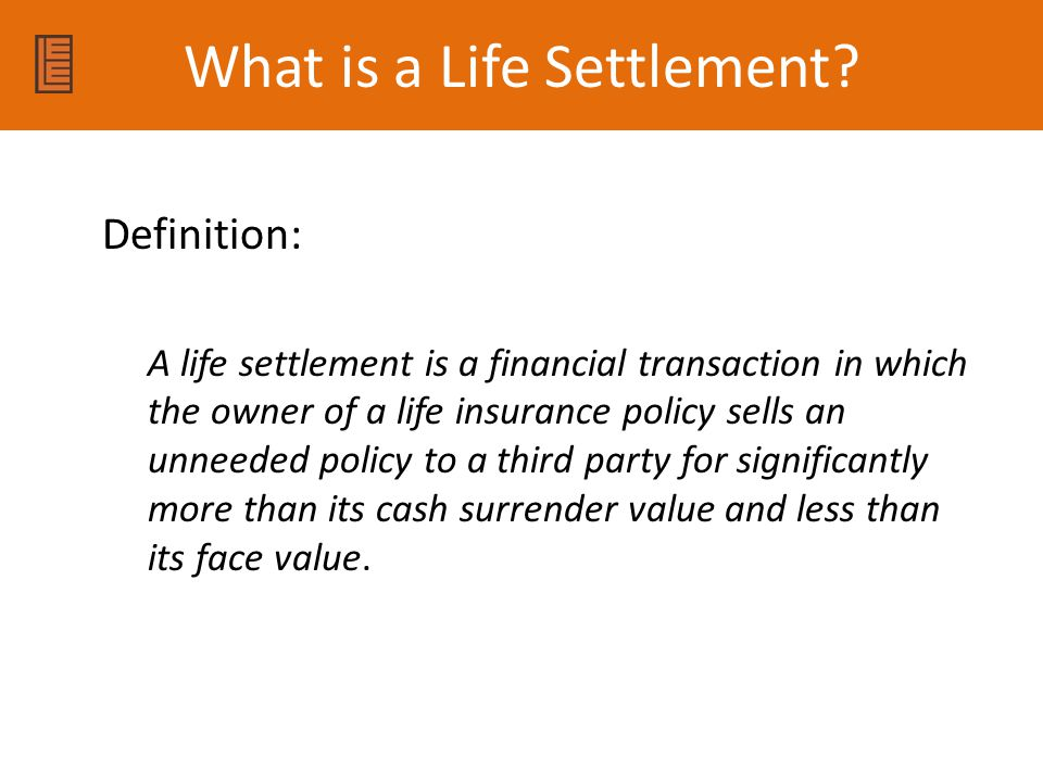 What is a Life Settlement.