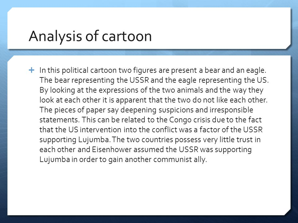 Analysis of cartoon  In this political cartoon two figures are present a bear and an eagle.