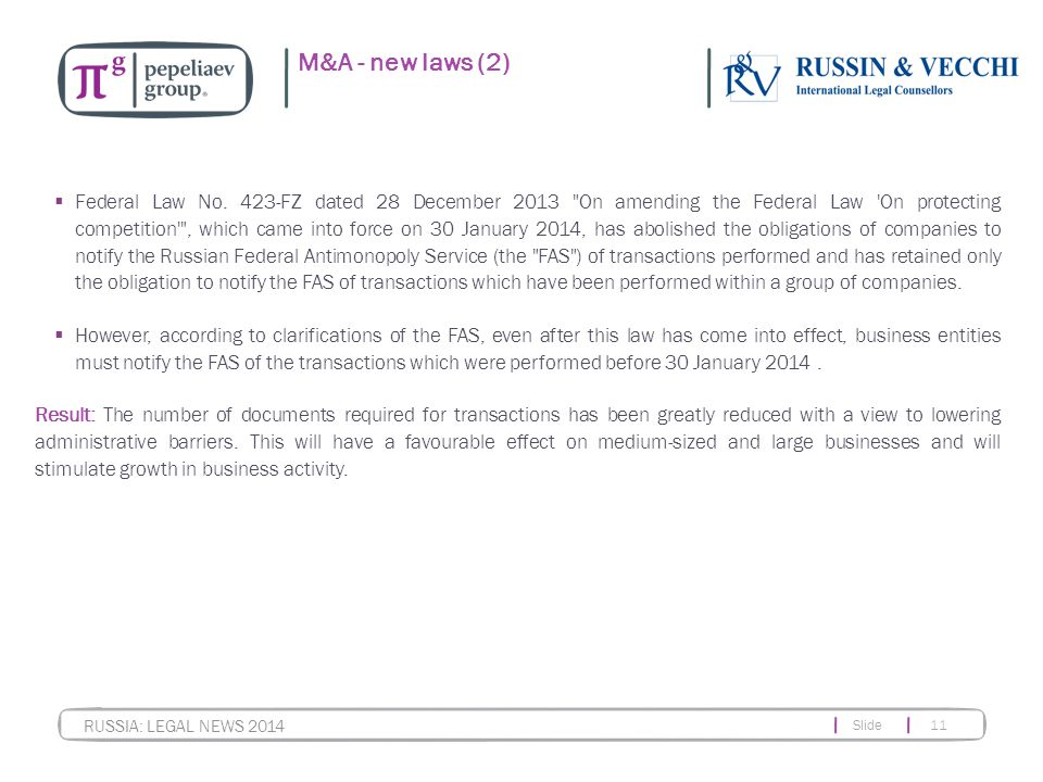 Slide 11 RUSSIA: LEGAL NEWS 2014 M&A - new laws (2)  Federal Law No.
