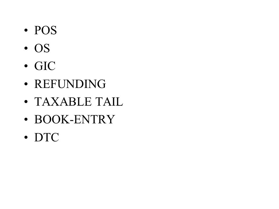 POS OS GIC REFUNDING TAXABLE TAIL BOOK-ENTRY DTC
