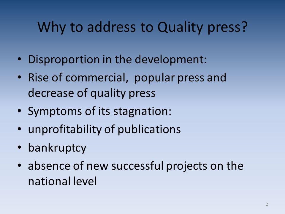 22 Why to address to Quality press.