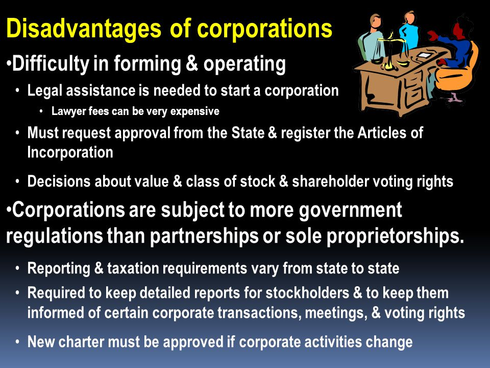 Advantages of corporations cont. Easy-to-transfer ownership Ownership simply transferred by selling stock to someone else New stock certificate is iss