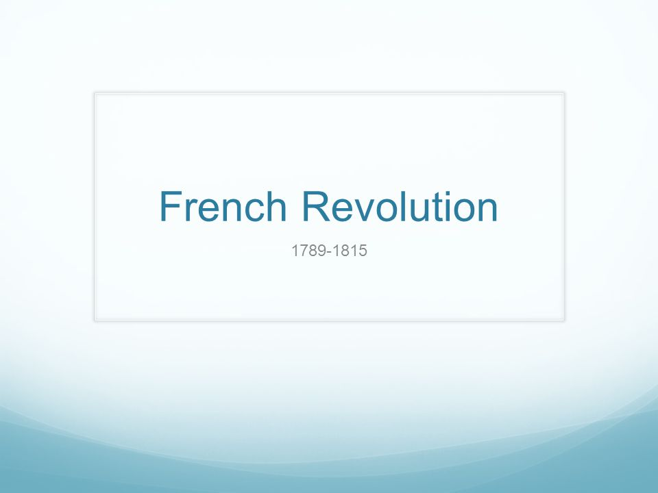 French Revolution 1789-1815