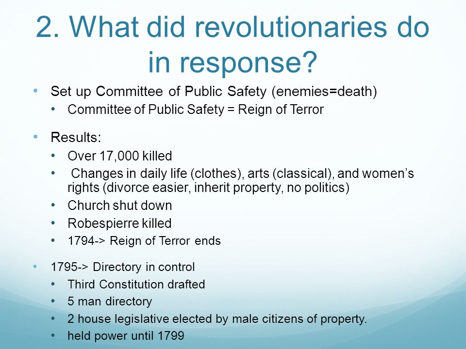 2.What did revolutionaries do in response.