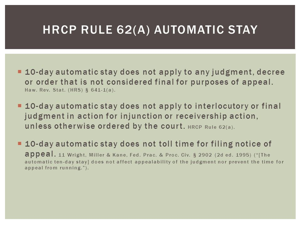  10-day automatic stay does not apply to any judgment, decree or order that is not considered final for purposes of appeal.