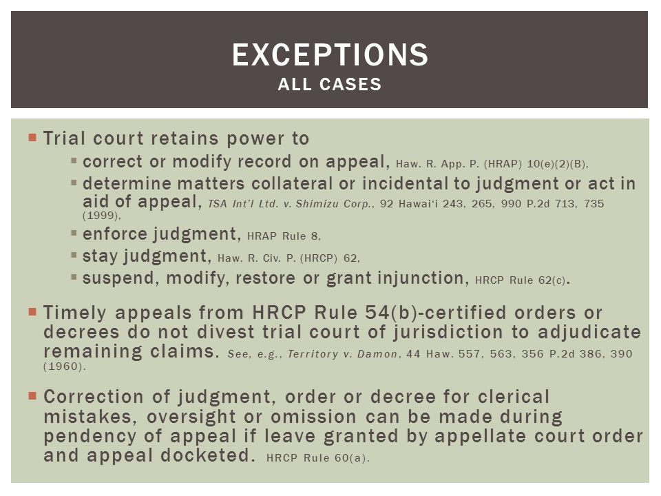  Trial court retains power to  correct or modify record on appeal, Haw.