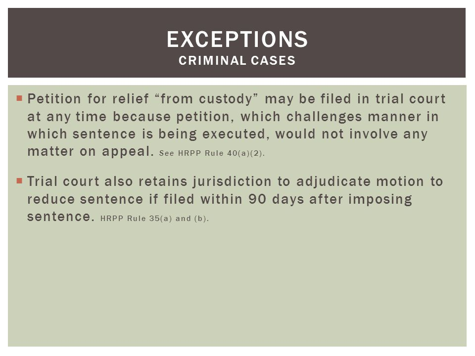 Stays pending appeal shall be had according to law. HRAP Rule 8(c).