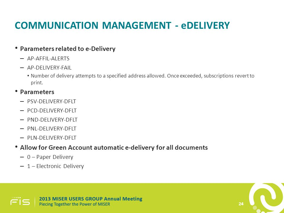 COMMUNICATION MANAGEMENT - eDELIVERY Parameters related to e-Delivery – AP-AFFIL-ALERTS – AP-DELIVERY-FAIL Number of delivery attempts to a specified address allowed.