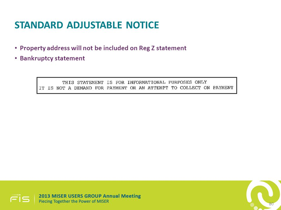 STANDARD ADJUSTABLE NOTICE Property address will not be included on Reg Z statement Bankruptcy statement 80