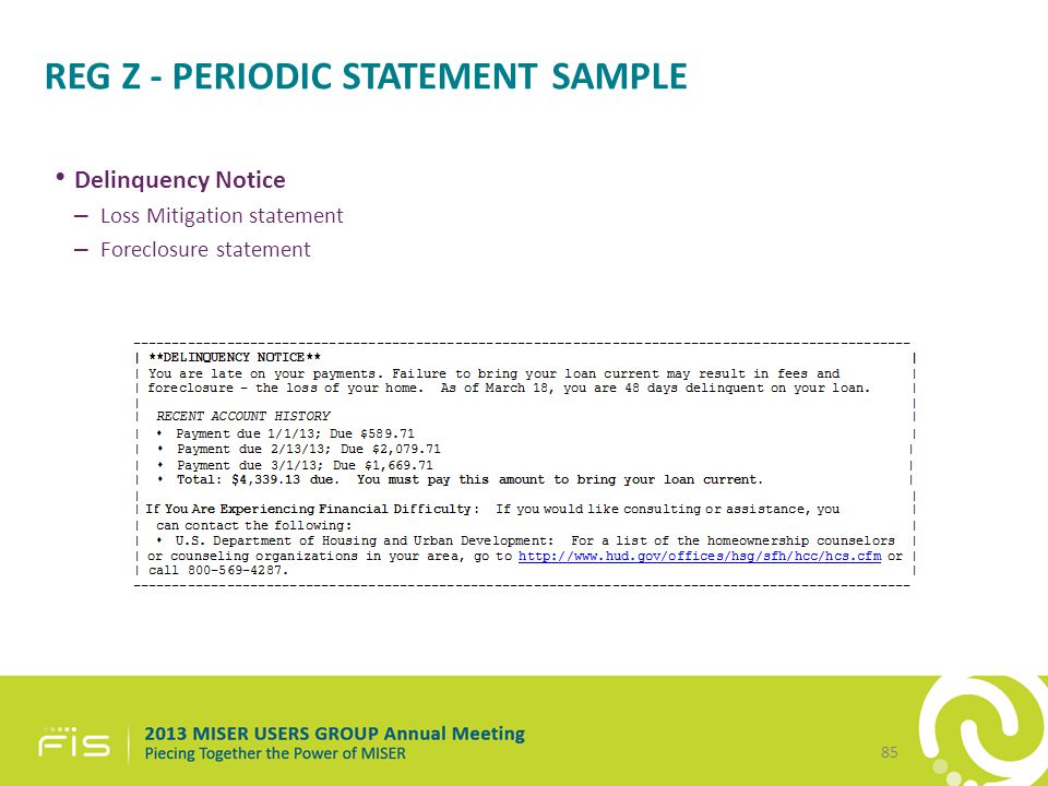 REG Z - PERIODIC STATEMENT SAMPLE Delinquency Notice – Loss Mitigation statement – Foreclosure statement 85