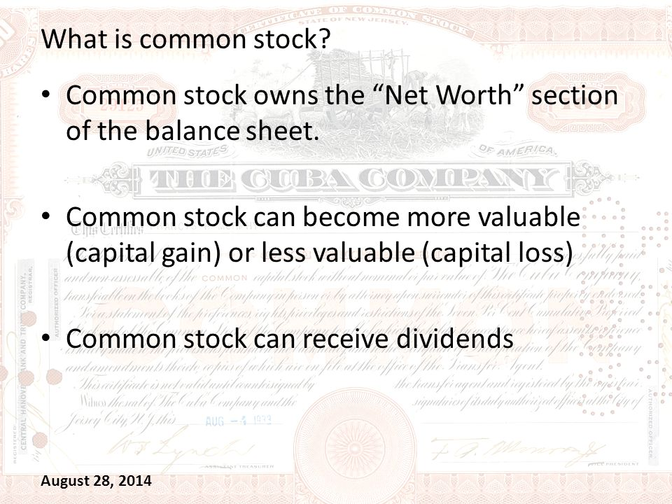 What is common stock. Common stock owns the Net Worth section of the balance sheet.