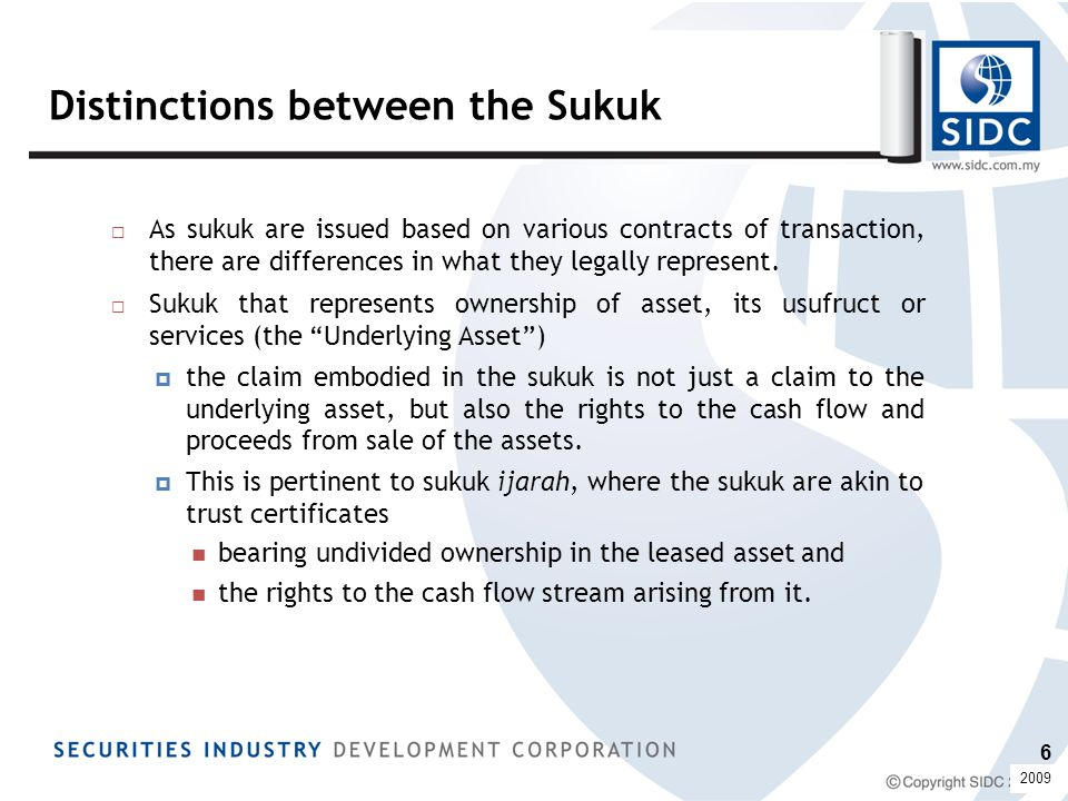 Malaysian Global Sukuk □ Under this transaction, the investors pool their capital by way of subscribing to the sukuk issued by the SPV.