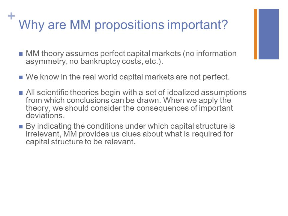+ Why are MM propositions important.