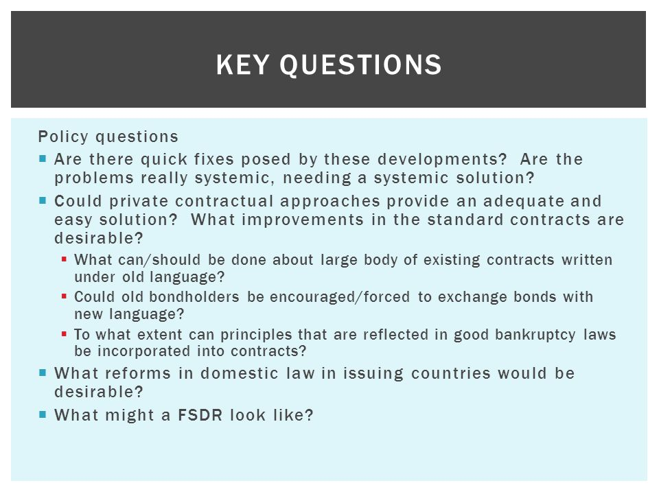 Policy questions  Are there quick fixes posed by these developments.